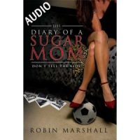 2: Diary of a Sugar Mom Chapters 1-6